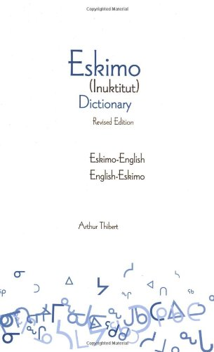 9780781810746: Eskimo (Inuktitut) Dictionary: Eskimo-English/English-Eskimo