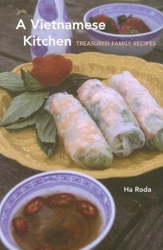 9780781810814: A Vietnamese Kitchen: Treasured Family Recipes (Hippocrene Cookbook Library)