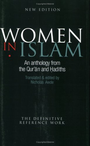 9780781810906: Women In Islam: An Anthology From The Qu'ran And Hadiths