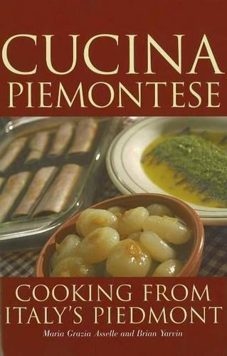 9780781811231: Cucina Piemontese: Cooking from Italy's Piedmont