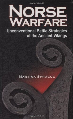 9780781811767: Norse Warfare: Unconventional Battle Strategies of the Ancient Viking
