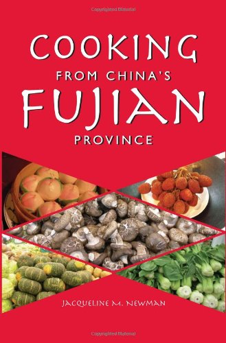 Cooking from China's Fujian Province: Newman, Jacqueline M.