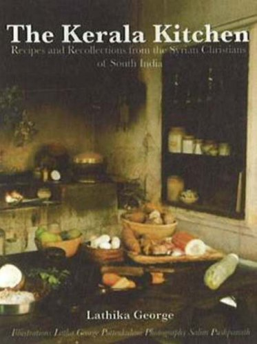 9780781811842: The Kerala Kitchen: Recipes and Recollections from the Syrian Christians of South India