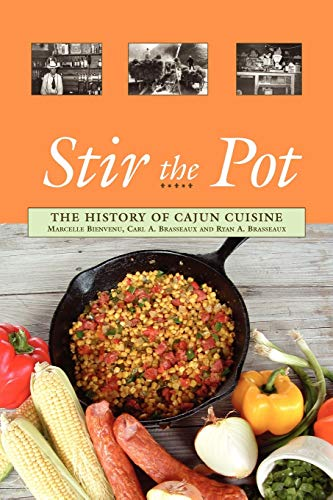 9780781812122: Stir the Pot: The History of Cajun Cuisine