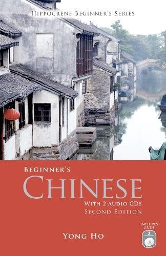 9780781812573: Beginner's Chinese with 2 Audio CDs, Second Edition (Hippocrene Beginner's)