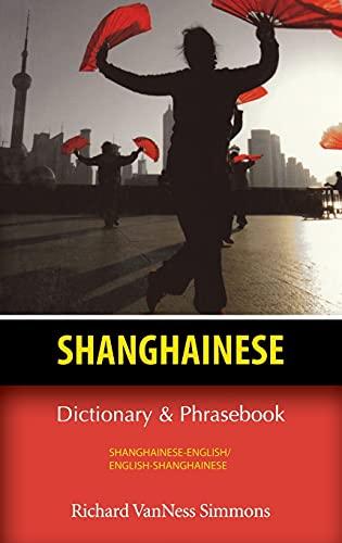 9780781812610: Shanghainese Dictionary & Phrasebook
