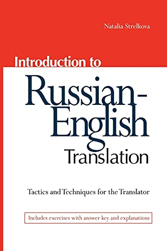 9780781812672: Introduction to Russian-English Translation: Tactics and Techniques for the Translator