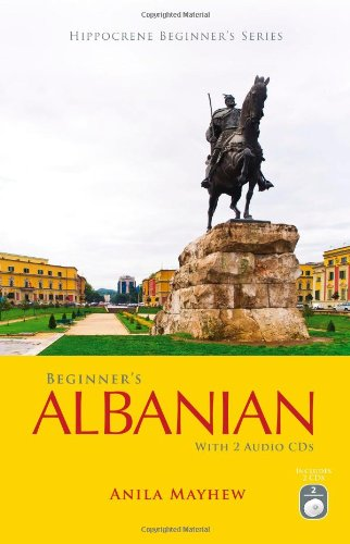 9780781812801: Beginner's Albanian with 2 Audio CDs (Hippocrene Beginner's Series) (English and Albanian Edition)