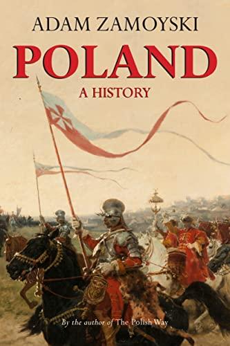 Poland: A History (0781813018) by Adam Zamoyski