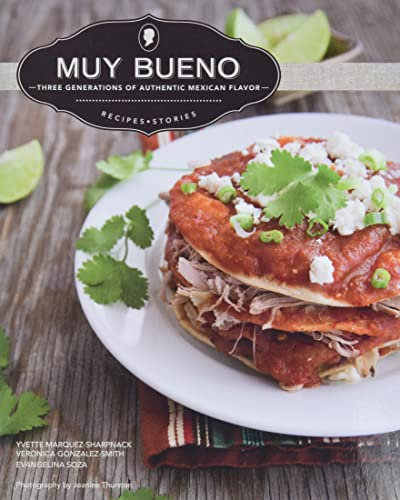 9780781813044: Muy Bueno: Three Generations of Authentic Mexican Flavor