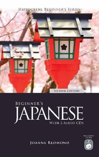 9780781813273: Beginner's Japanese with 2 Audio CDs, Second Edition (Hippocrene Beginner's)