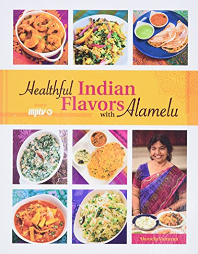 9780781813587: Healthful Indian Flavors with Alamelu