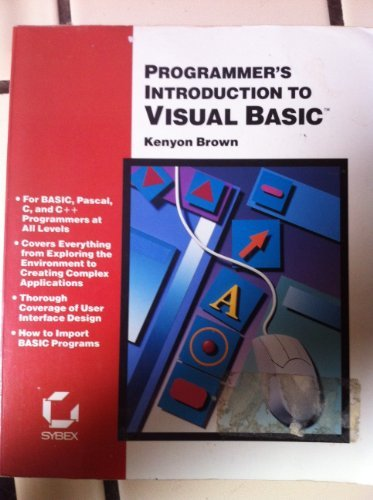 Programmer's Introduction to Visual Basic (9780782110159) by Kenyon Brown