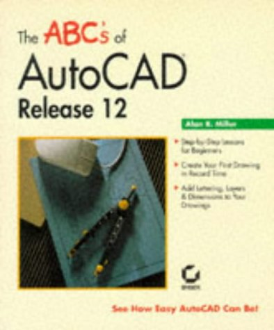 9780782110388: The ABC's of Autocad Release 12