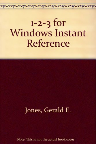 Lotus 1-2-3 Release 4 for Windows Instant Reference: Gerald Everett Jones