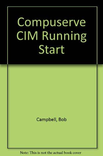 Compuserve Cim Running Start (Sybex running start books): Campbell, Bob
