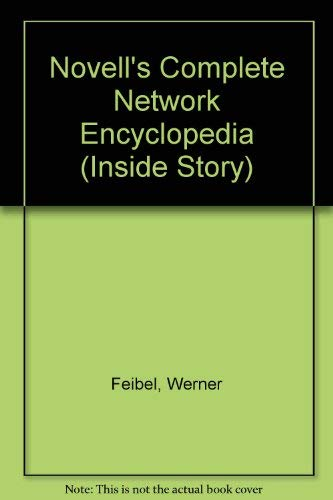 NOVELL'S COMPLETE ENCYCLOPEDIA OF NETWORKING (INSIDE STORY)