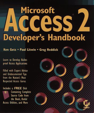 Microsoft Access 2 Developer's Handbook (0782113273) by Getz, Ken; Litwin, Paul; Reddick, Greg