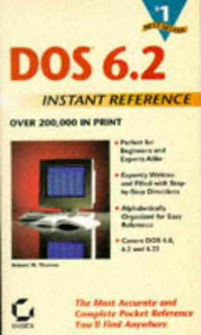 9780782114454: DOSÂ 6.2 Instant Reference (Sybex Instant Reference)