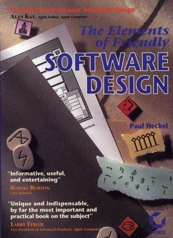9780782115383: The Elements of Friendly Software Design