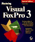 Mastering Visual Foxpro 3 Special: Siegel, Charles