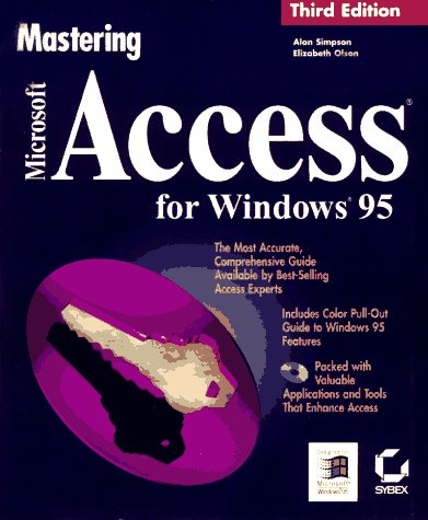 9780782117646: Mastering Microsoft Access for Windows 95 - AbeBooks