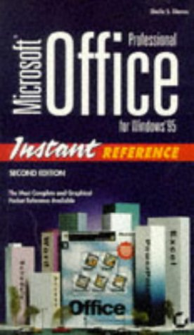 9780782117769: Microsoft Office Professional for Windows 95: Instant Reference