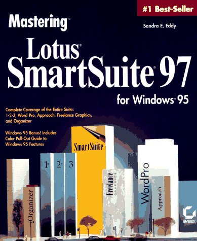 9780782117806: Mastering Lotus Smartsuite for Windows 95