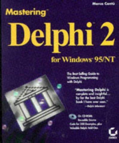 9780782118605: Mastering Delphi 2 for Windows 95