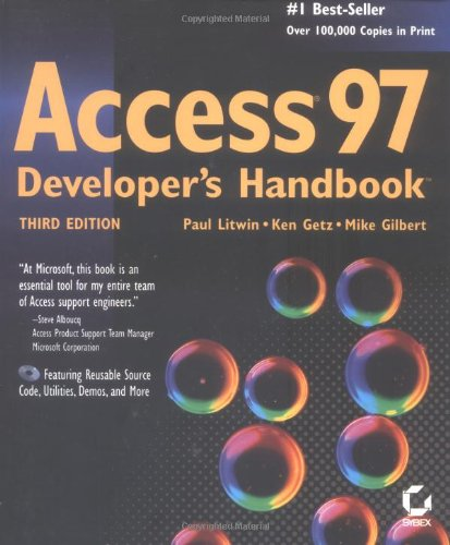 Access 97 Developers Handbook (0782119417) by Ken Getz; Mike Gilbert; Paul Litwin
