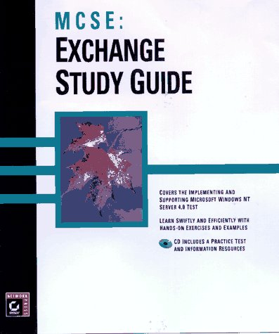 MCSE: Exchange Server 5.5 Study Guide: Easlick, Richard & Chellis, James