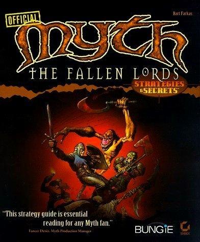 Myth: The Fallen Lords : Strategies & Secrets: Farkas, Bart