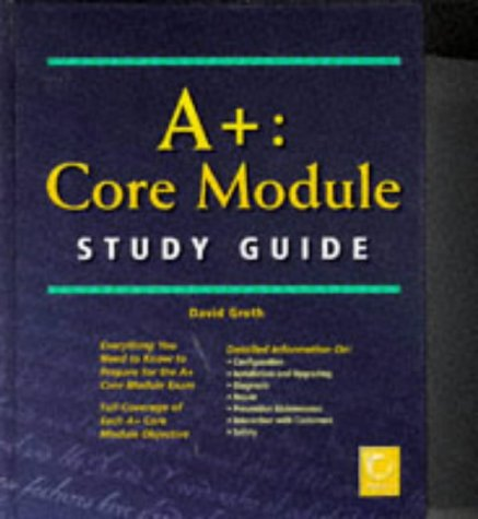 9780782121810: A+: Core Module Study Guide