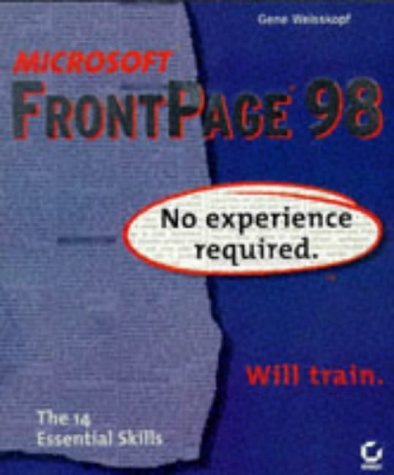 9780782121889: Microsoft Frontpage 98: No Experience Required