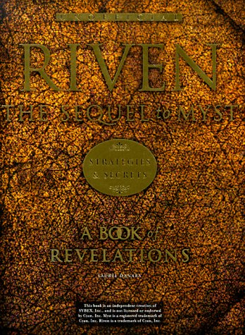 Riven: The Sequel to Myst Strategies & Secrets (Unofficial): Danara, Laurel