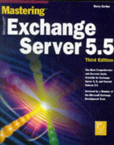 9780782122374: Mastering Microsoft Exchange Server 5.5