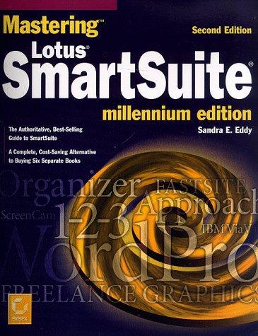 9780782122381: Mastering Lotus SmartSuite millennium edition
