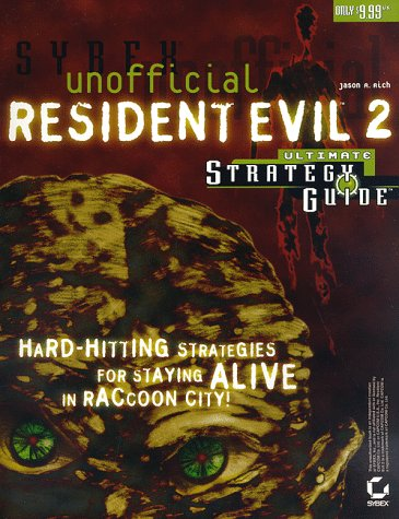 9780782122657: Unofficial Resident Evil 2: Ultimate Strategy Guide