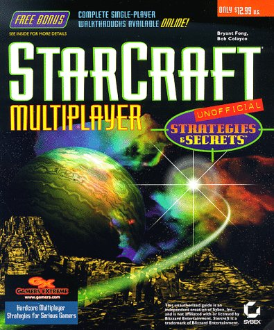 9780782122671: Starcraft Multiplayer Strategies and Secrets (Unofficial)