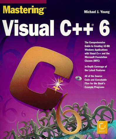 9780782122732: Mastering Visual C++ 6