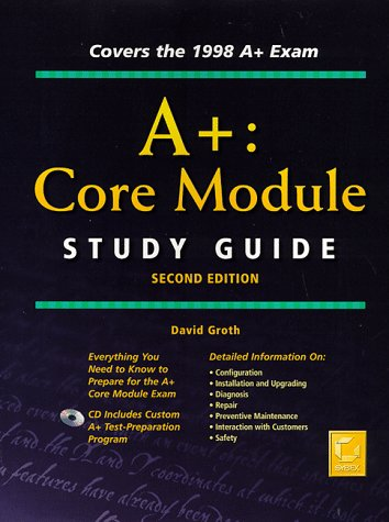 9780782123449: A+: Core Module Study Guide (Certification Study Guide 0)