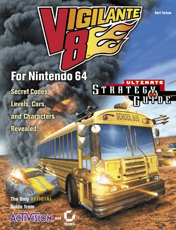 9780782124651: Vigilante 8 for Nintendo 64 Ultimate Strategy Guide (Official) (Official Ultimate Strategy Gde)