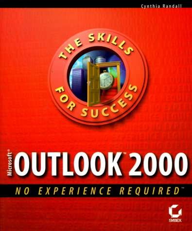 9780782124835: Microsoft Outlook 2000: No Experience Required