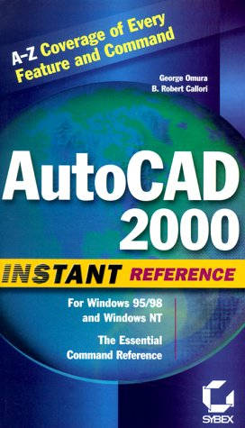 9780782124972: AutoCAD 2000 Instant Reference