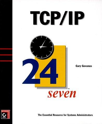 9780782125092: TCP/IP 24seven