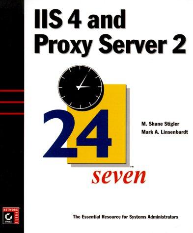 9780782125306: IIS 4 and Proxy Server 2 24seven