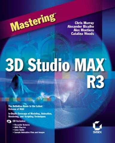 Mastering 3D Studio MAX R3: Alexander Bicalho; Catalina