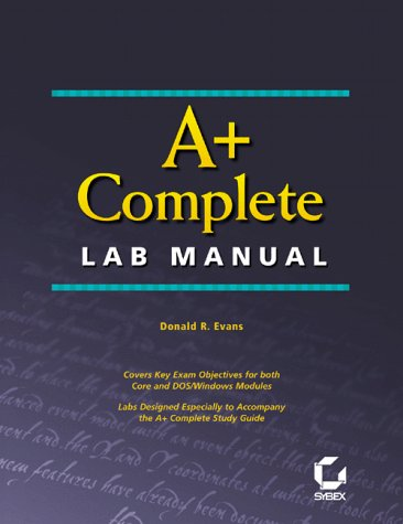 9780782125917: A+ Complete Lab Manual