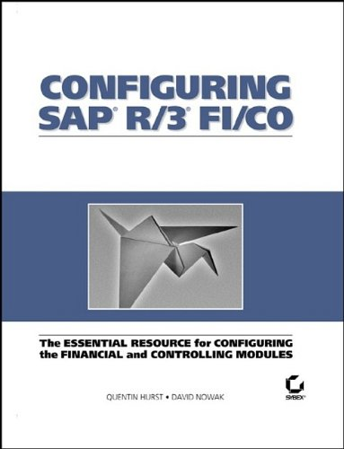 9780782125979: Configuring SAP R/3 FI/CO: The Essential Resource for Configuring the Financial and Controlling Modules
