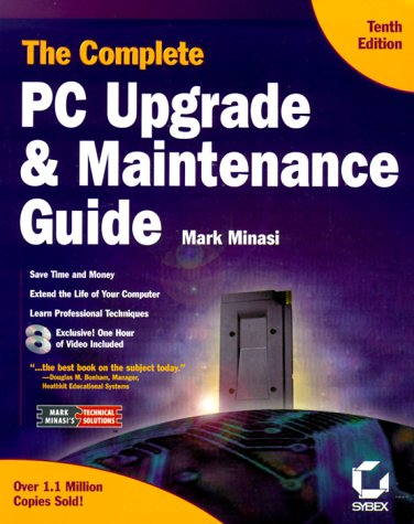 9780782126068: The Complete PC Upgrade & Maintenance Guide